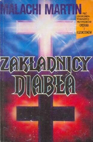 Okładka książki Zakładnicy diabła: autentyczne przypadki opętania i egzorcyzmów