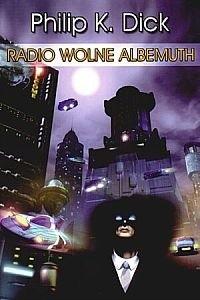 Okładka książki Radio Wolne Albemuth