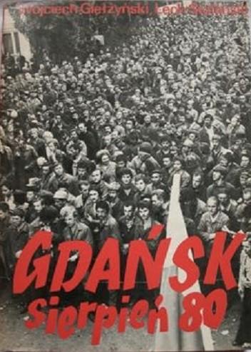 Okładka książki Gdańsk Sierpień 80