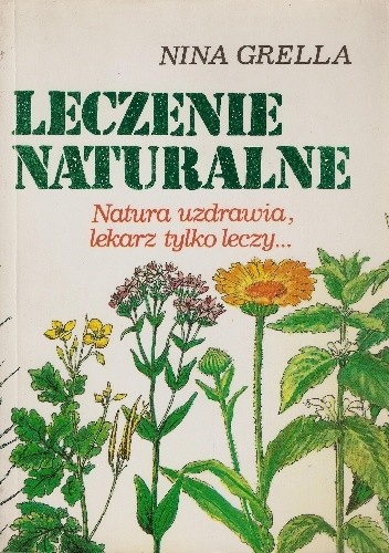 Okładka książki LECZENIE NATURALNE