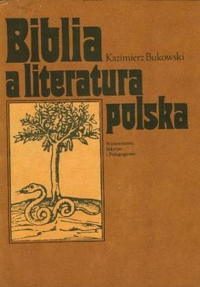 Okładka książki Biblia a literatura polska. Antologia