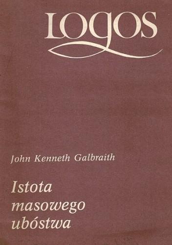 Okładka książki Istota masowego ubóstwa