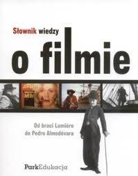 Okładka książki Słownik wiedzy o filmie