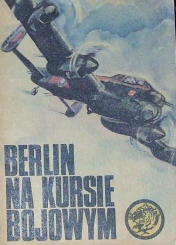 Okładka książki Berlin na kursie bojowym