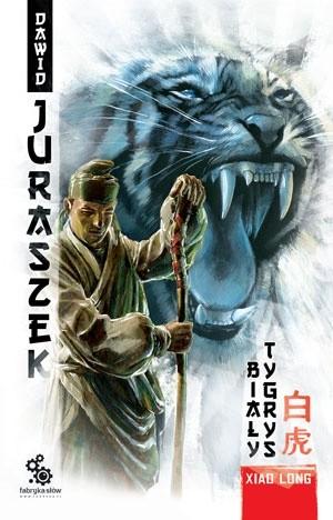 Okładka książki Xiao Long. Biały Tygrys