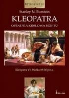 Kleopatra. Ostatnia królowa Egiptu