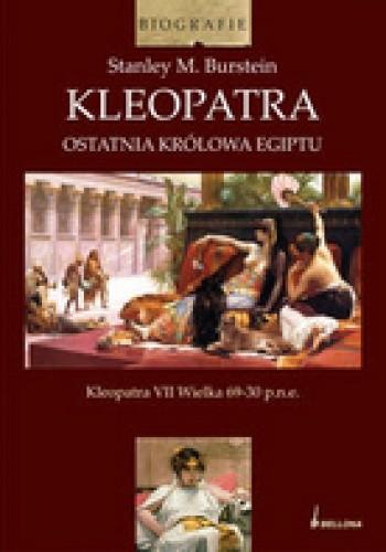 Okładka książki Kleopatra. Ostatnia królowa Egiptu