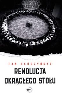 Okładka książki Rewolucja Okrągłego Stołu