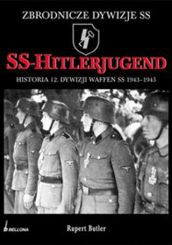 Okładka książki SS-Hitlerjugend. Historia 12. Dywizji SS 1943-1945
