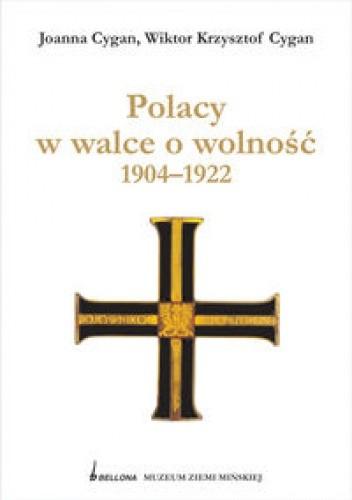 Okładka książki Polacy w walce o wolność 1904-1922
