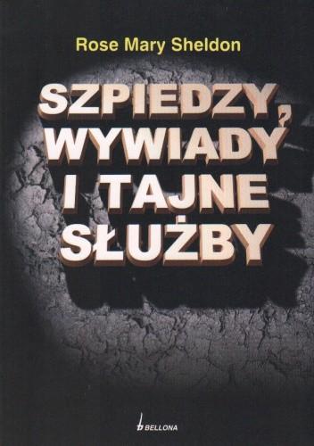 Okładka książki Szpiedzy wywiady i tajne służby