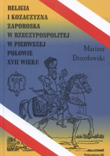 Okładka książki Religia a kozaczyzna zaporska w RP w pierw.poł.XVII w.