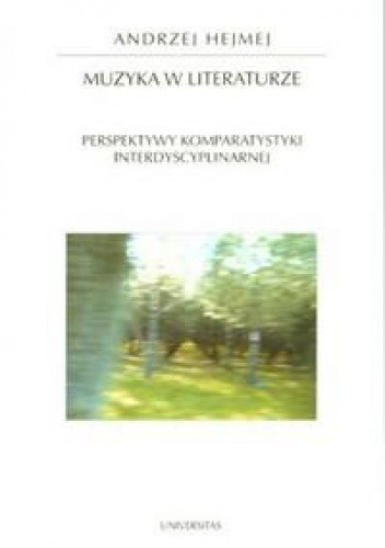 Okładka książki Muzyka w literaturze.  Perspektywy komparystyki interdyscyplinarnej