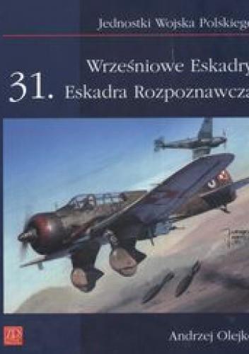 Okładka książki Wrześniowe Eskadry 31 Eskadra Rozpoznawcza