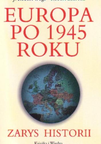 Okładka książki Europa po 1945 roku. Zarys historii