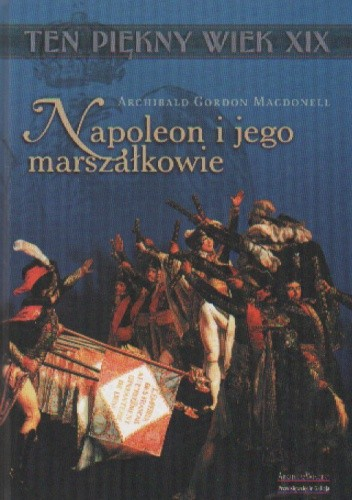 Okładka książki Napoleon i jego marszałkowie