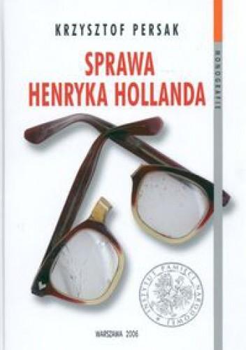Okładka książki Sprawa Henryka Hollanda