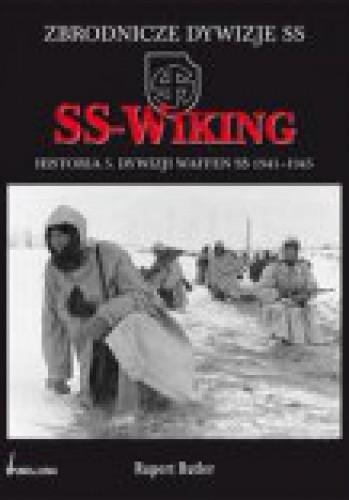 Okładka książki SS-Wiking. Historia 5 dywizji Waffen SS 1941-1945