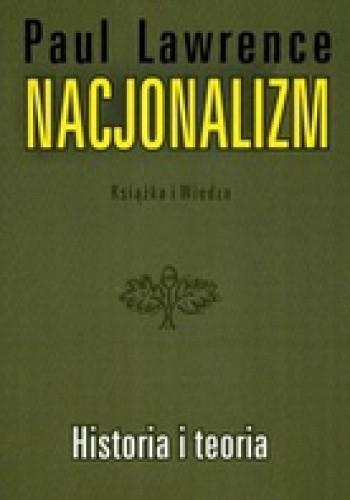 Okładka książki Nacjonalizm Historia i teoria