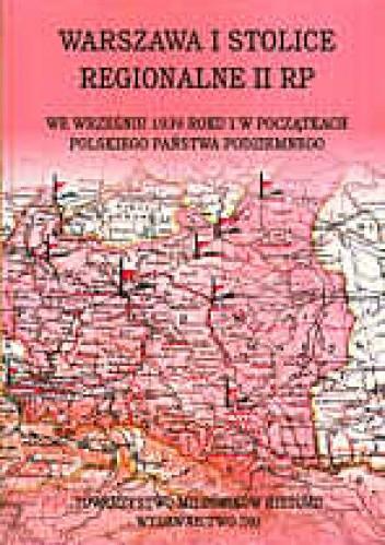 Okładka książki Warszawa i stolice regionalne we wrześniu   roku i początkac