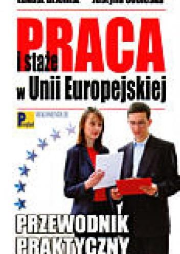 Okładka książki Praca i staże w Unii Europejskiej