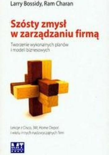 Okładka książki Szósty zmysł w zarządzaniu firmą /Tworzenie wykonalnych planów i modeli biznesowych