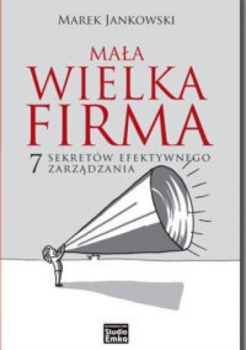 Okładka książki Mała wielka firma