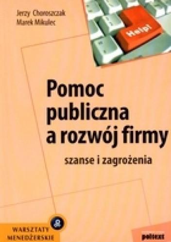 Okładka książki Pomoc publiczna a rozwój firmy