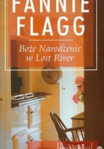 Okładka książki Boże Narodzenie w Lost River