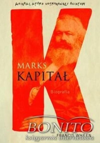 Okładka książki Marks, Kapitał. Biografia