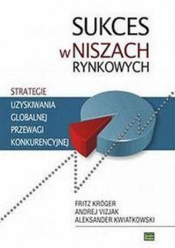 Okładka książki Sukces w niszach rynkowych