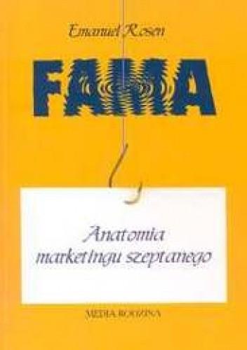 Okładka książki Fama. Anatomia marketingu szeptanego