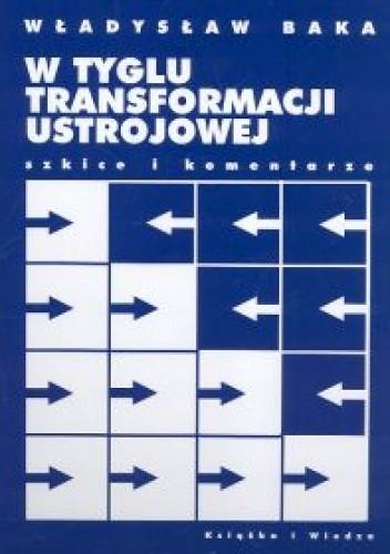 Okładka książki W tyglu transformacji ustrojowej