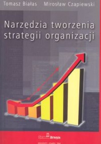 Okładka książki Narzędzia tworzenia strategii organizacji