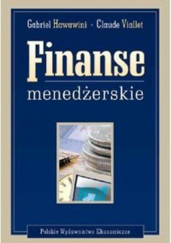 Okładka książki Finanse menedżerskie. Kreowanie wartości dla akcjonariuszy