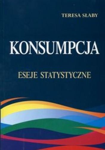 Okładka książki Konsumpcja. Eseje statystyczne