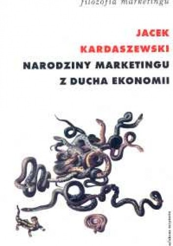 Okładka książki Narodziny marketingu z ducha ekonomii