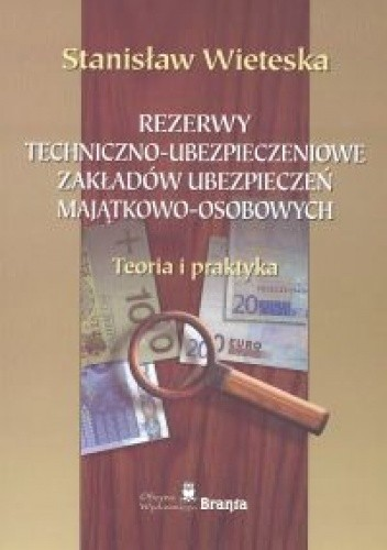 Okładka książki Rezerwy techniczno - ubezpieczeniowe zakładów ubezpieczeń ma