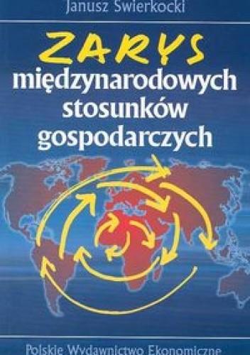 Okładka książki Zarys międzynarodowych stosunków gospodarczych