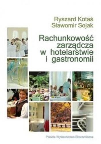 Okładka książki Rachunkowość zarządcza w hotelarstwie i gastronomii