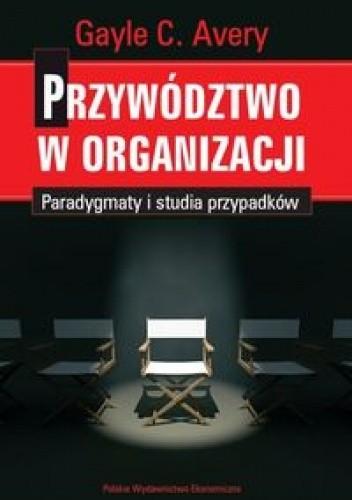 Okładka książki Przywództwo w organizacji