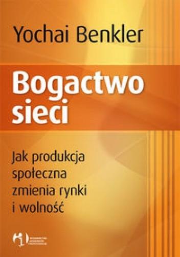 Okładka książki Bogactwo sieci
