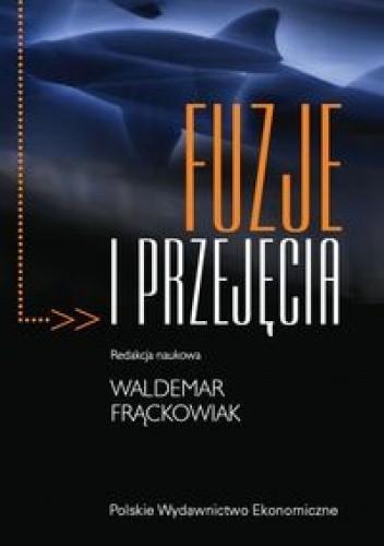 Okładka książki Fuzje i przejęcia