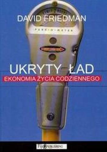 Okładka książki Ukryty ład /Ekonomia życia codziennego