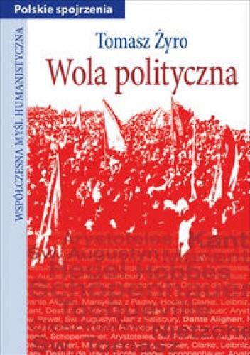 Okładka książki Wola polityczna