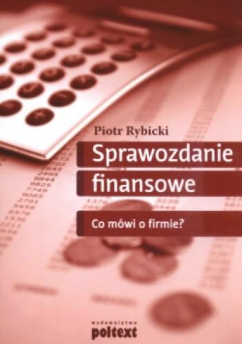 Okładka książki Sprawozdanie Finansowe Co Mówi O Firmiea