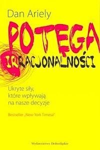 Okładka książki Potęga irracjonalności