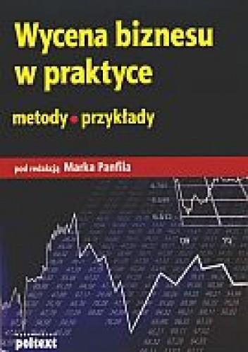 Okładka książki Wycena biznesu w praktyce
