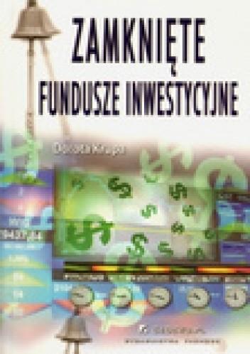 Okładka książki Zamknięte fundusze inwestycyjne