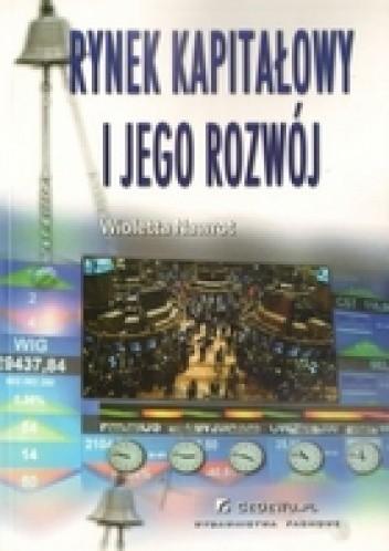 Okładka książki Rynek kapitałowy i jego rozwój